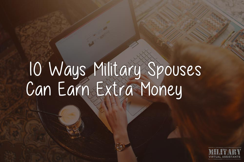 10 Ways Military Spouses Can Earn Extra Money