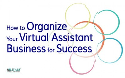 Organize Your Virtual Assistant Business for Success
