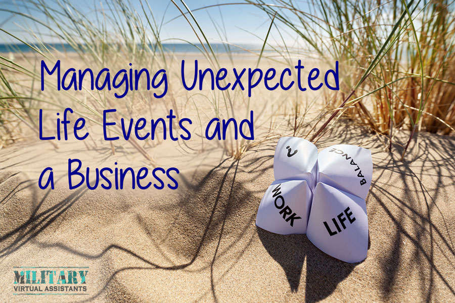 Managing Unexpected Life Events and a Business