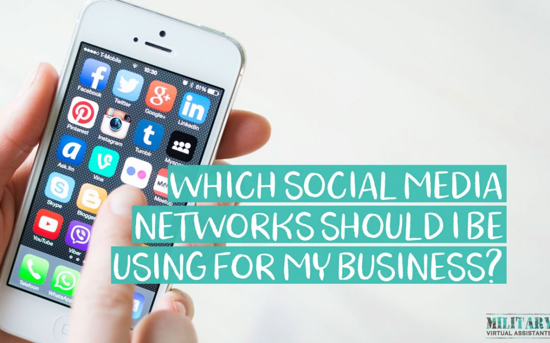 Which Social Media Networks Should I Be Using?