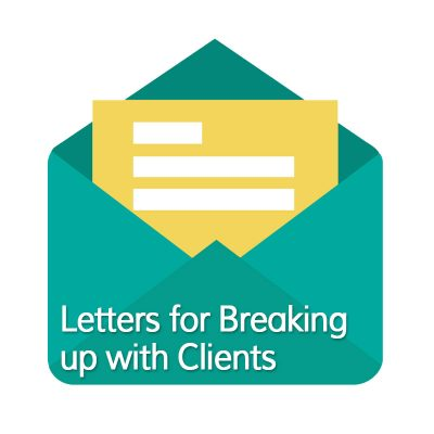 Breaking up with Clients Letter Template