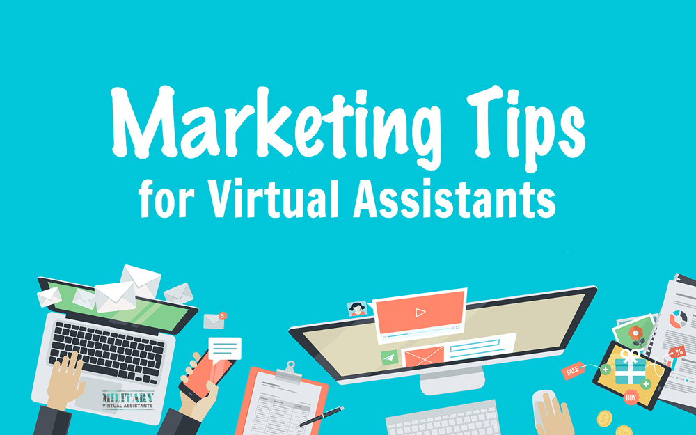 Marketing Tips for Virtual Assistants
