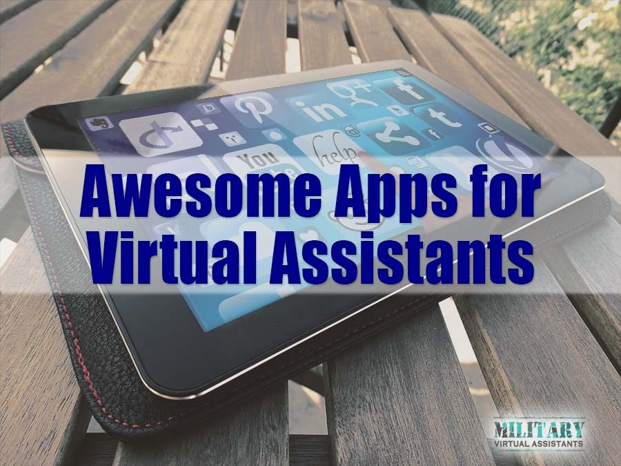 10 Awesome Apps for Virtual Assistants