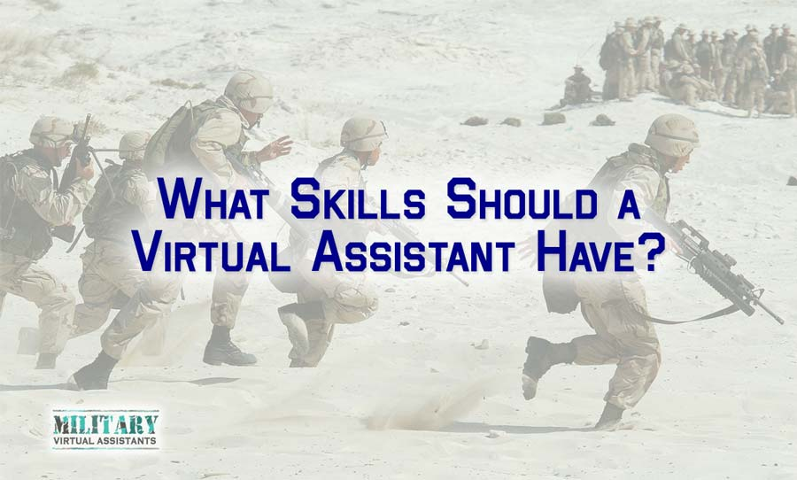 What Skills Should a Virtual Assistant Have?